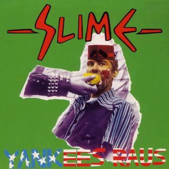 """Slime """"Yankees Raus"""" DoLP"""