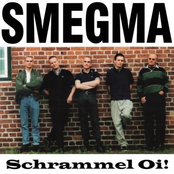 """Smegma """"Schrammel Oi!"""" LP (white)"""