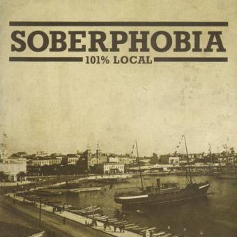 "Soberphobia ""101% local"" CD"