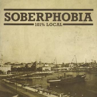 "Soberphobia ""101% local"" CD"