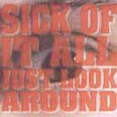 """Sick Of It All """"Just Look Around"""" CD"""