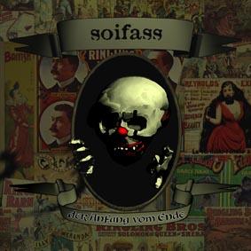 Soifass - Der Anfang vom Ende LP