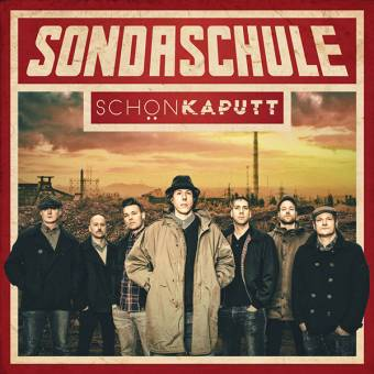 "Sondaschule ""schön kaputt"" CD"