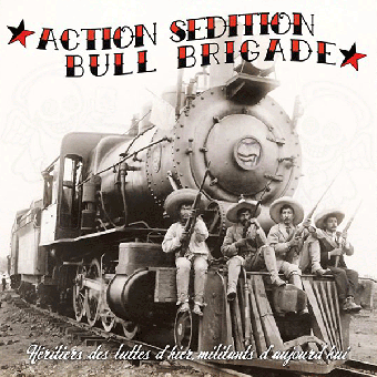 "split Action Sedition / Bull Brigade ""Heritiers..."" 10"""