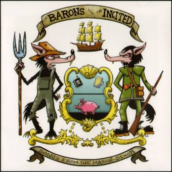 "split The Barons / The Incited ""Songs from the Mason-Dixon"" CD"