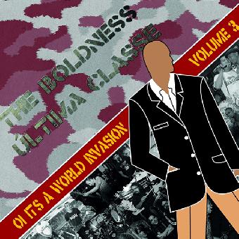 "split Boldness / Ultima Classe ""Oi! it`s a world invasion vol. 3"" CD (DigiPac)"