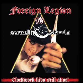"split Cervelli Stanki / Foreign Legion ""Clockwork kids still alive!"" EP 7"""