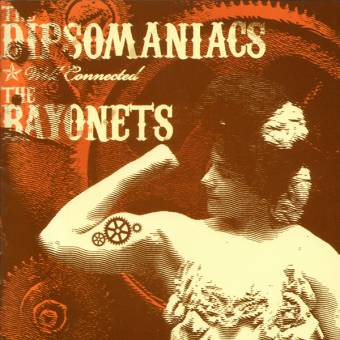 "split Dipsomaniacs / The Bayonets ""Well connected"" CD"