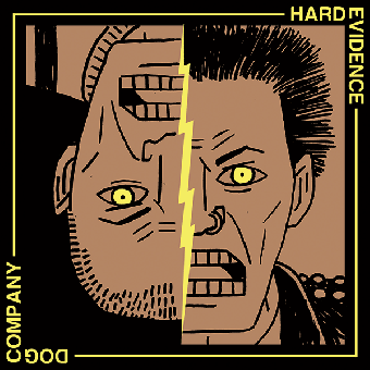 "split Hard Evidence / Dog Company ""same"" EP 7"" (lim.400, black)"
