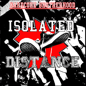"split Distance / Isolated ""Hardcore Brotherhood"" CD (Bookletposter)"