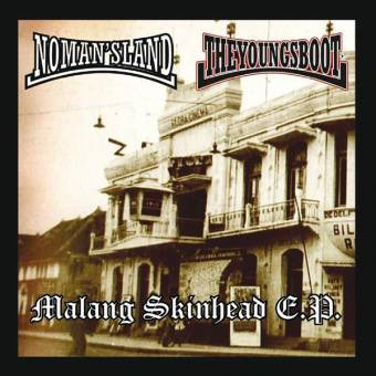 "split No Man`s Land / The Young`s Boot ""Malang Skinhead"" EP 7"""