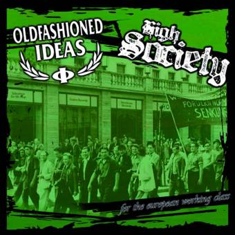 "split Oldfashioned Ideas / High Society ""for the ..."" EP 7"" (lim.100, green)"