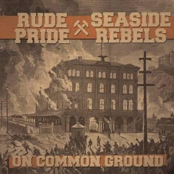 """split Rude Pride / Seaside Rebels """"On Common Ground"""" 7"""" EP (lim. 1200 black)"""