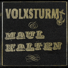 split Volxsturm/Maul Halten CD (Digi)