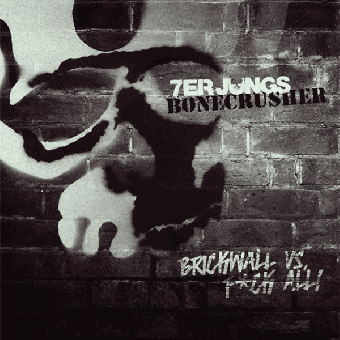 "split 7er Jungs / Bonecrusher ""Brickwall vs. Fuck All"" EP 7"" (lim. 200, black)"
