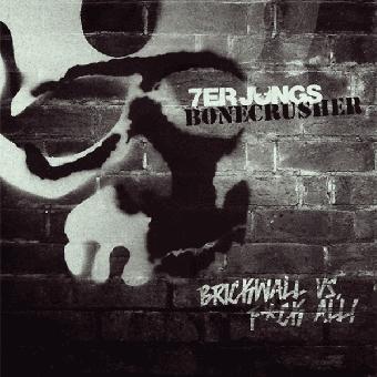"""split 7er Jungs / Bonecrusher """"Brickwall vs. Fuck All"""" EP 7"""" (lim. 200, gold/bla"""