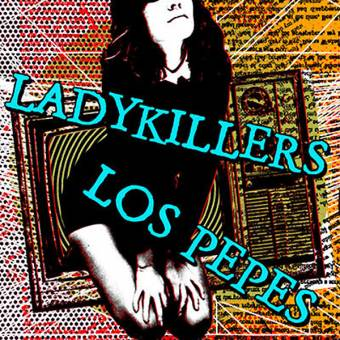 "split Ladykillers / Los Pepes ""same"" EP 7"" (regular version)"