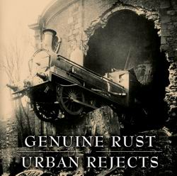 split Urban Rejects / Genuine Rust CD