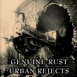 split Urban Rejects / Genuine Rust CD