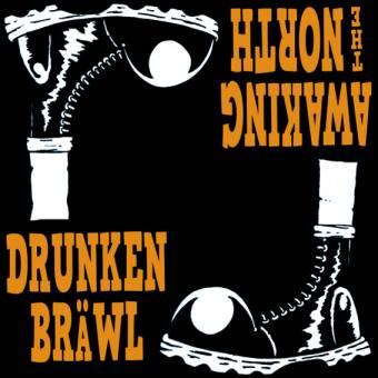 "split Awaking The North / Drunken Bräwl ""The Boot"" EP 7"" (lim. 120, Cover 2)"