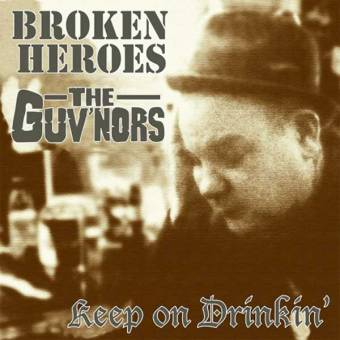 "split Broken Heroes / Guv`nors ""Keep on Drinkin"" EP 7"" (lim. 134, red)"