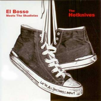 "split El Bosso meets the Skadiolas / The Hotknives EP 7"" (col.)"