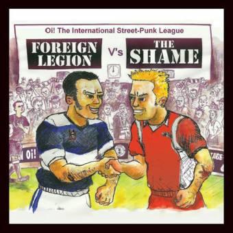 "split Foreign Legion / Shame ""Oi! The International Streetpunk League"" EP (blue)"