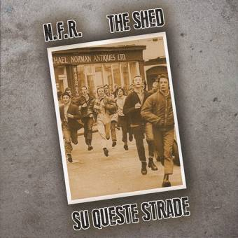 "split N.F.R. / The Shed ""Su queste strade"" CD (lim. 100)"