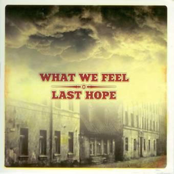 "split What We Feel / Last Hope ""same"" EP 7"" (lim. blue)"