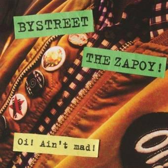 "split Bystreet / The Zapoy! ""Oi! ain`t mad!"" EP 7"" (lim. 75, blue)"