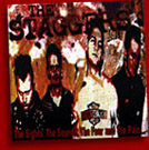 "Staggers, The ""The sight, the sounds, the fear..."" CD"