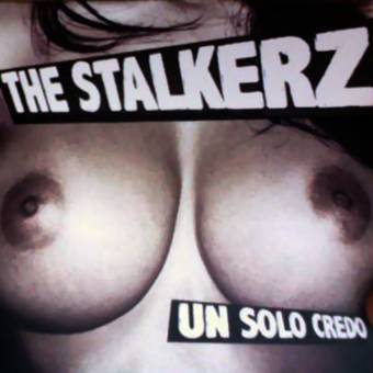 "Stalkers, The ""Un Solo Credo"" CD (lim. 600 DigiPac)"