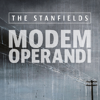 "Stanfields, The ""Modem Operandi"" LP"