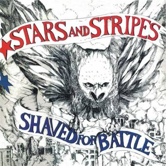 "Stars And Stripes ""Shaved for battle"" LP (lim. 350, black) + Poster"