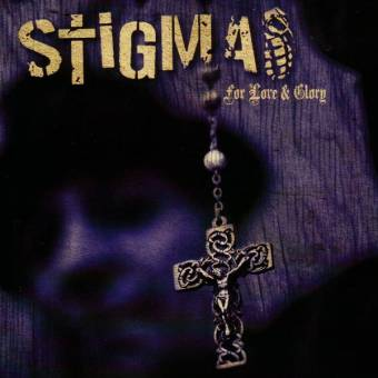 "Stigma ""For Love & Glory"" CD (lim. DigiPac)"