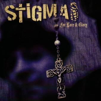 "Stigma ""For Love & Glory"" CD (lim. DigiPac)"