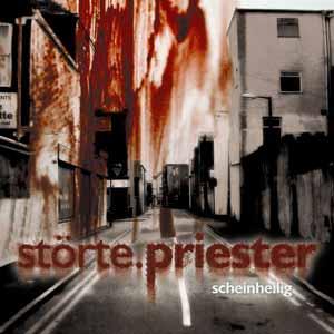 "Störte.Priester ""Scheinheilig"" CD"