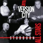 Stubborn Allstars - At Version City CD
