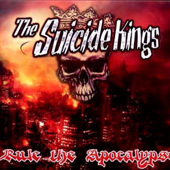"Suicide Kings, The ""Rule the Apocalypse"" CD"