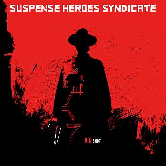 "Suspense Heroes Syndicate ""Big Shot"" LP (lim. 500, green) + MP3"