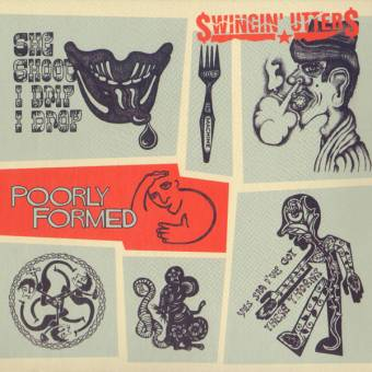 "Swingin` Utters ""Poorly formed"" LP (download)"