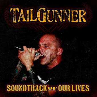 """TailGunner """"Soundtrack of our Lives"""" 10"""" (lim. 100, black)"""