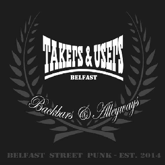 "Takers & Users ""Backbars & Alleyways"" LP (black)"