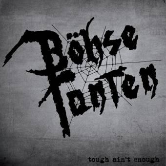 """Böhse Tanten """"Tough ain`t enough"""" EP 7"""" (lim. 500, black)"""