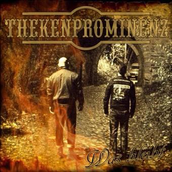 """Thekenprominenz """"Was bleibt"""" CD"""