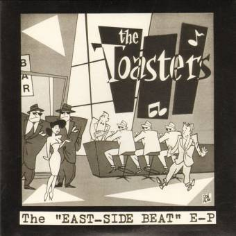 """Toasters,The """"East-Side Beat"""" EP 7"""""""
