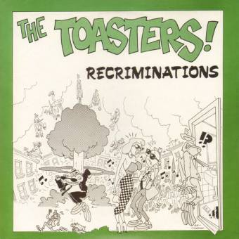 "Toasters,The ""Recriminations"" EP 7"""