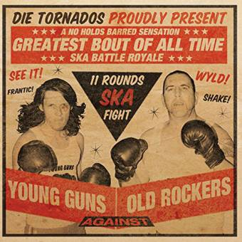 "Tornados, Die ""Young guns against old Rockers!"" LP (lim. 250, black)"