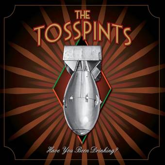 """Tosspints, The """"Have you been drinking?"""" LP (lim. 250, silver/grey)"""