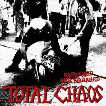 """Total Chaos """"Battered and smashed"""" CD"""